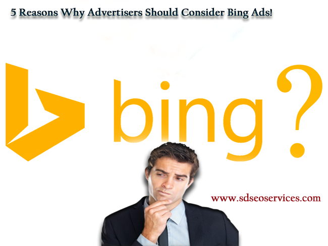 5 Reasons Why Advertisers Should Consider Bing Ads