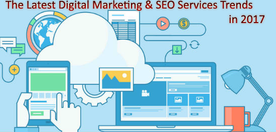 digital marketing and seo services trends in 2017